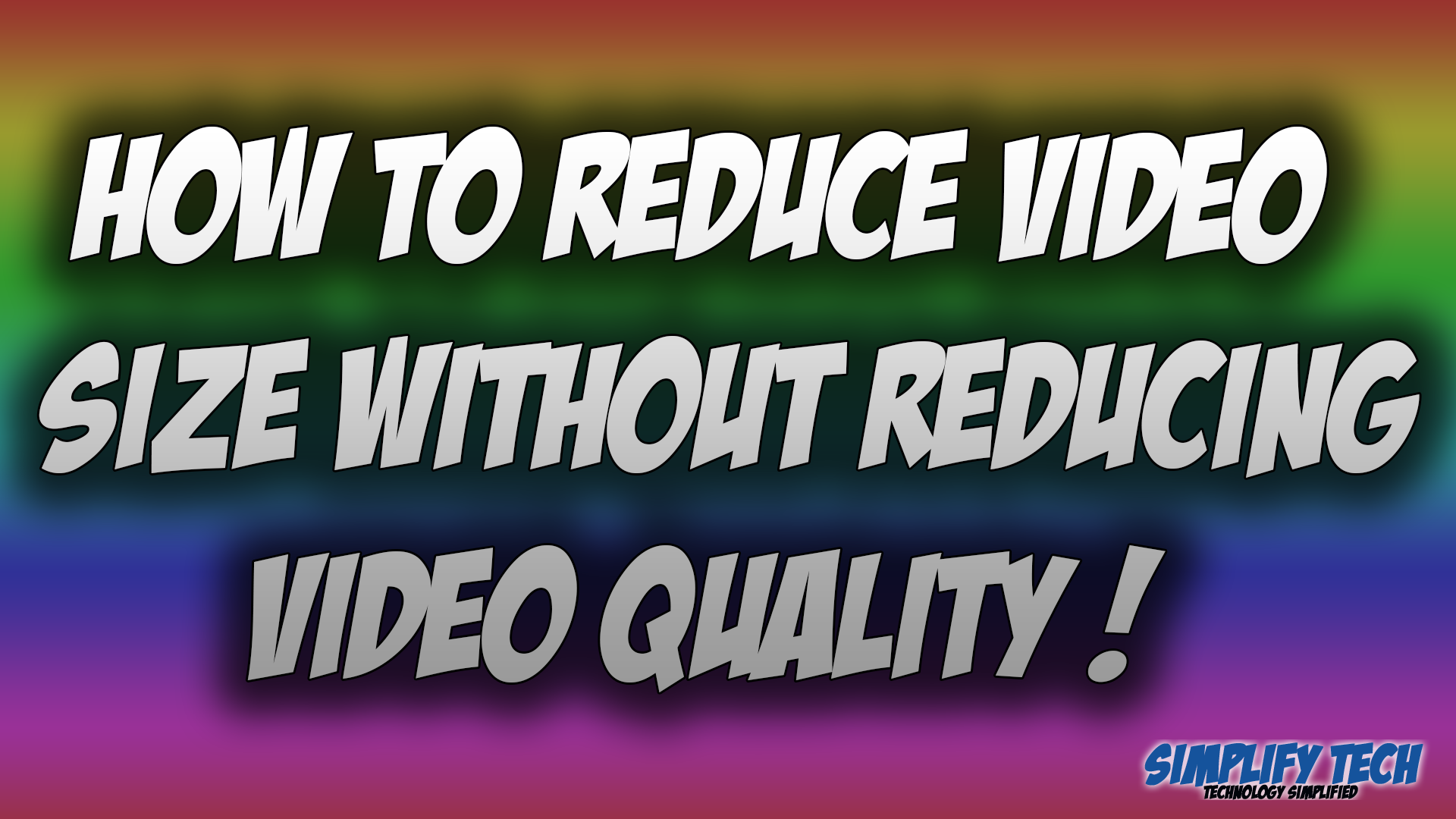 How To Reduce Video Size without Reducing Video Quality