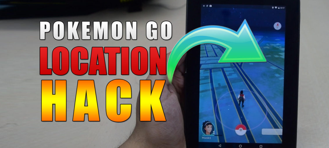 POKEMON GO TRICK - CHANGE LOCATION | FAKE (GPS) LOCATION POKEMON GO HACK ! ( Android & iOS)