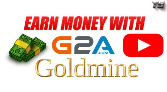 G2A GOLDMINE EARN MONEY: BEST YOUTUBE SPONSORSHIP